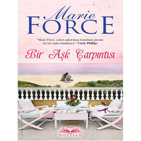 Bir Aşk Çarpıntısı (Marie Force)