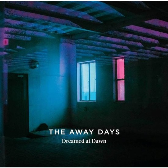 The Away Days - Dreamed At Dawn CD