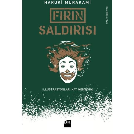 Fırın Saldırısı - Haruki Murakami