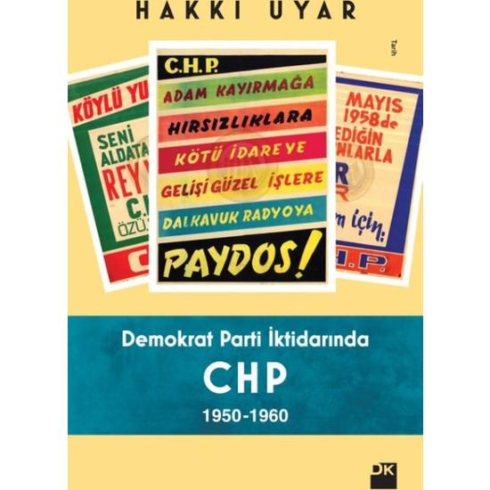 Demokrat Parti İktidarında Chp1950-1960