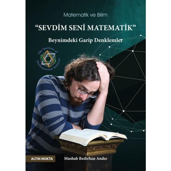 Altın Nokta Sevdim Seni Matematik Beynimdeki Garip Denklermler