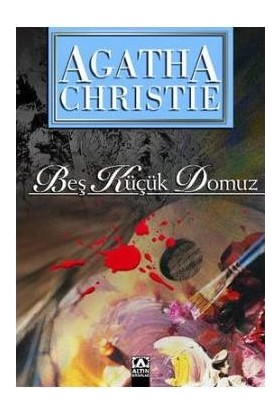 Agatha Christie Beş Küçük Domuz - Agatha Christie