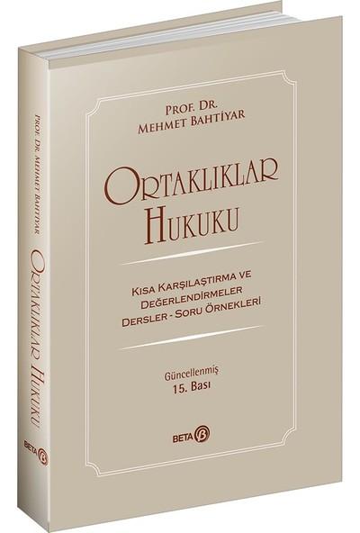 Ortaklıklar Hukuku - Mehmet Bahtiyar
