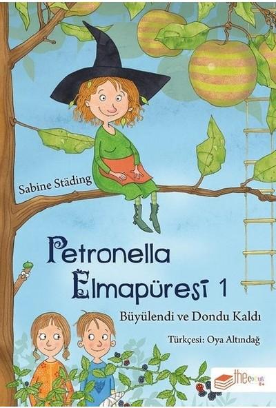 Petronella Elmapüresi 1-Büyülendi Ve Dondu Kaldı - Sabine Städing