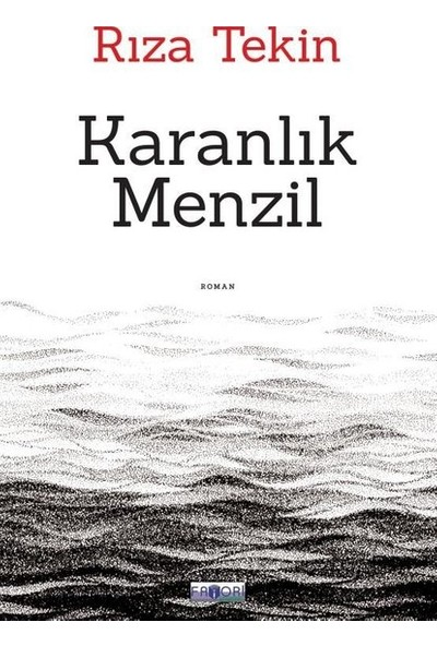 Karanlık Menzil - Rıza Tekin