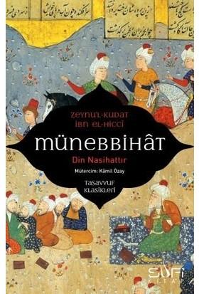 Münebbihat & Din Nasihattır - Zeynu'l- Kudat El- Hicci