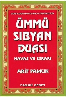 Ümmü Sıbyan Duası Havas ve Esrarı - Arif Pamuk
