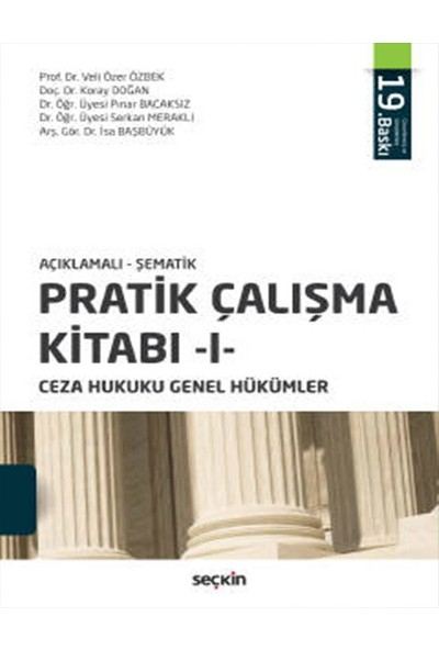 Pratik Çalışma Kitabı 1 Ceza Hukuku Genel Hükümler - Veli Özer Özbek