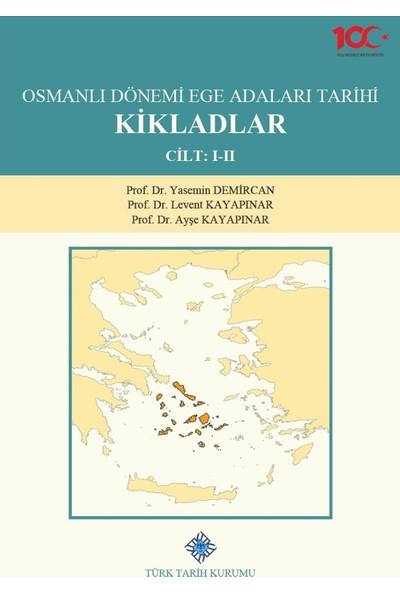 Osmanlı Dönemi Ege Adaları Tarihi Kikladlar (2 Cilt Takım)