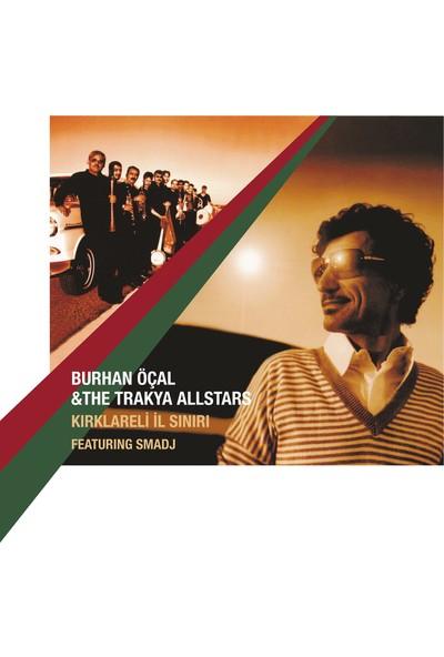 Burhan Öcal - The Trakya All Stars Kırklareli Il Sınırı - Plak