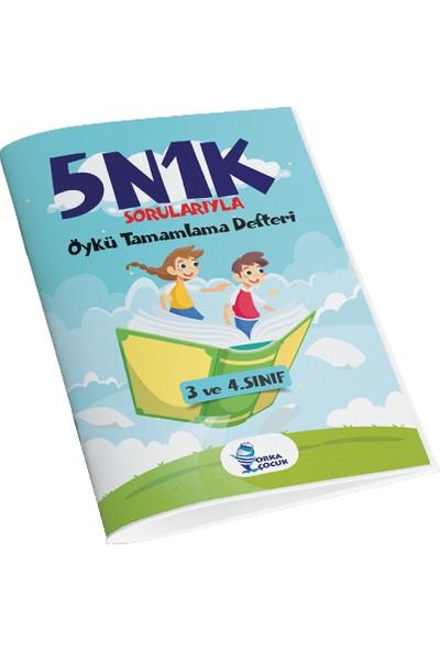 Orka Çocuk Yayınları 5N1K Sorularıyla Öykü Tamamlama Defteri