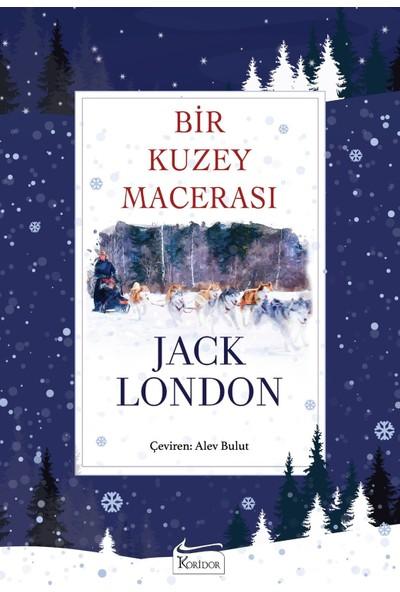Bir Kuzey Macerası - Jack London