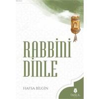 Rabbini Dinle - Hafsa Bilgin