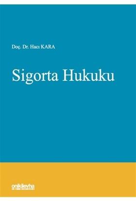 Sigorta Hukuku - Hacı Kara