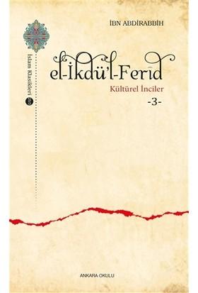 El-İkdü'l-Ferid - Kültürel İnciler 3 - İbn Abdirabbih