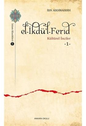 El-İkdü'l-Ferid - Kültürel İnciler 1 - İbn Abdirabbih