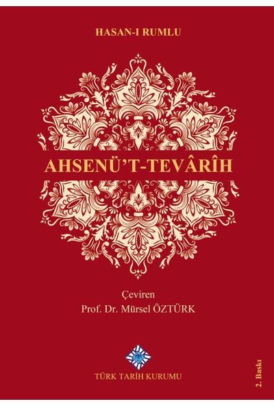 Ahsenü't-Tevarih - Hasan-ı Rumlu
