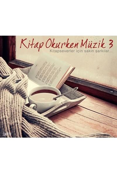 Çeşitli Sanatçılar -Kitap Okurken Müzik 3 - CD