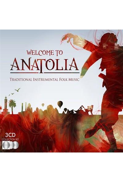 Welcome To Anatolia-Traditional Instrumental Folk Music Set 3 Cd