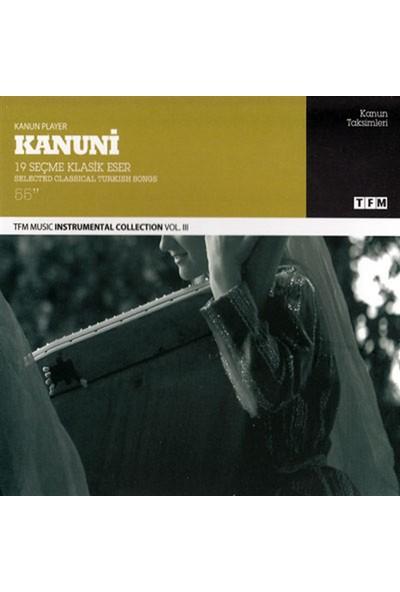 Kanuni-19 Seçme Klasik Eser - CD