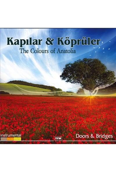 Kapılar & Köprüler-The Colours Of Anatolia - CD