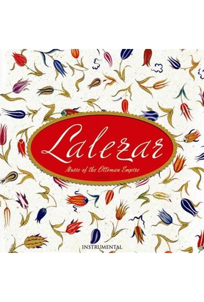 Lalezar-Music Of The Ottoman Empire - CD