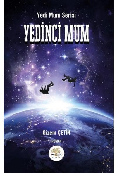 Yedinci Mum - Gizem Çetin