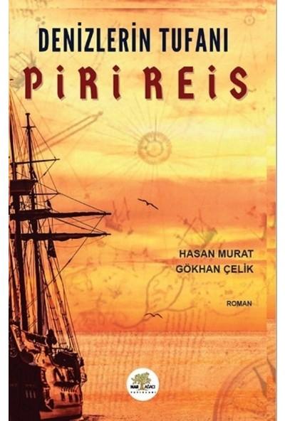 Denizlerin Tufanı Piri Reis - Hasan Murat & Gökhan Çelik