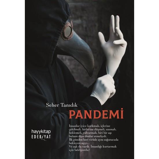 Pandemi - Seher Tanıdık