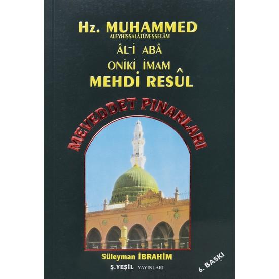 Meveddet Pınarları-Al-I Aba-Oniki Imam-Mehdi Resul