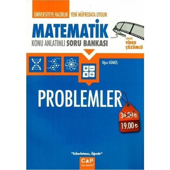 Üniversiteye Hazırlık Matematik Problemler Konu Anlatımlı Soru Bankası