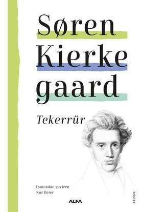 Tekerrür - Soren Kierkegaard
