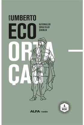 Ortaçağ: Keşifler, Ticaret, Ütopyalar (Ciltli) - Umberto Eco