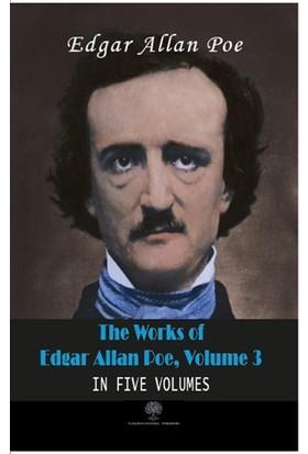 The Works Of Edgar Allan Poe, Volume 3 - Edgar Allan Poe