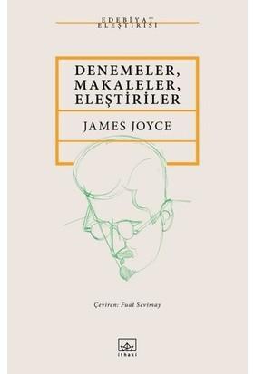 Denemeler, Makaleler, Eleştiriler - James Joyce