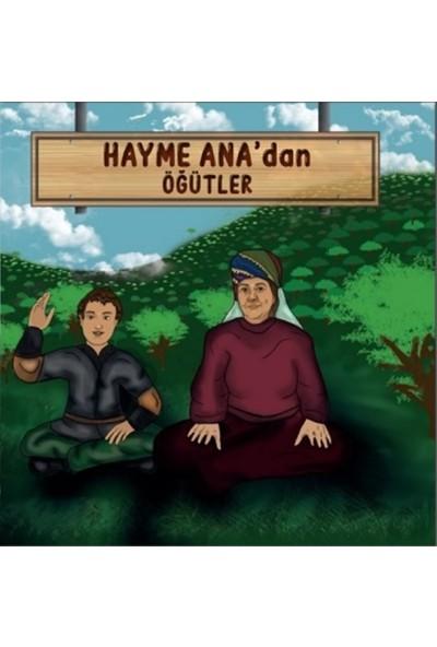 Hayme Ana'dan Öğütler - Ahmet Serdar Aydın