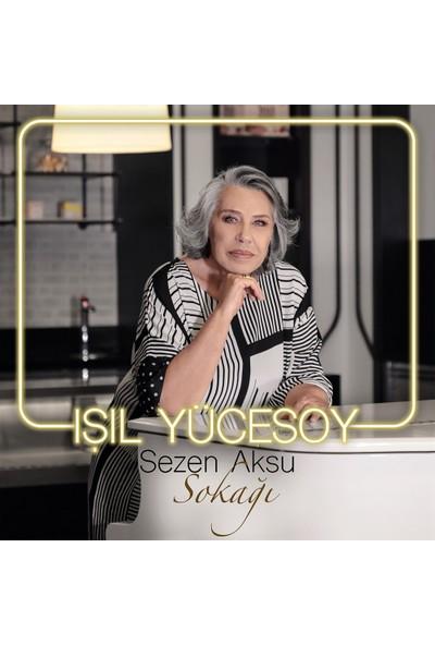 Işıl Yücesoy-Sezen Aksu Sokağı ( CD )