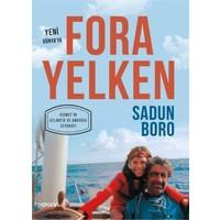Fora Yelken (Yeni Dünya'ya Kısmet'in Atlantik ve Amerika Seyahati) - Sadun Boro