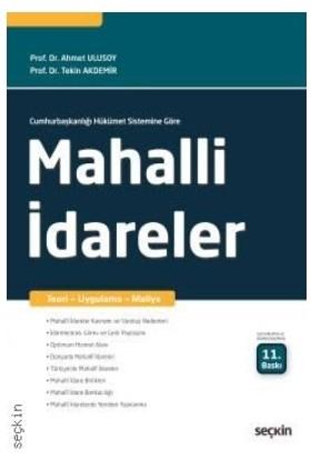 Mahallî İdareler Teori – Uygulama – Maliye | Prof. Dr. Ahmet Ulusoy