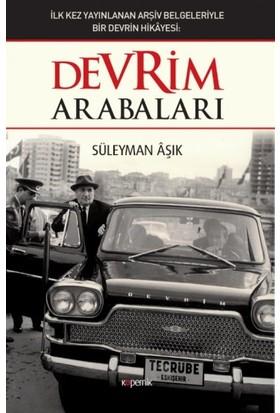 Devrim Arabaları - Süleyman Aşık