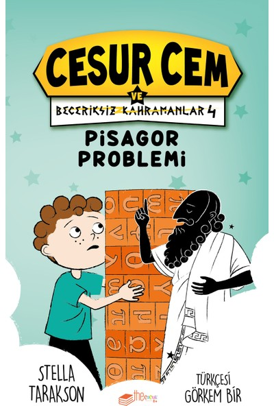 Cesur Cem ve Beceriksiz Kahramanlar 4-Pisagor Problemi - Stella Tarakson