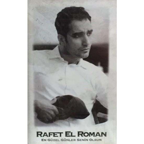 Rafet El Roman - En Güzel Günler Senin Olsun ( Kaset ) Ekitap İndir | PDF | ePub | Mobi