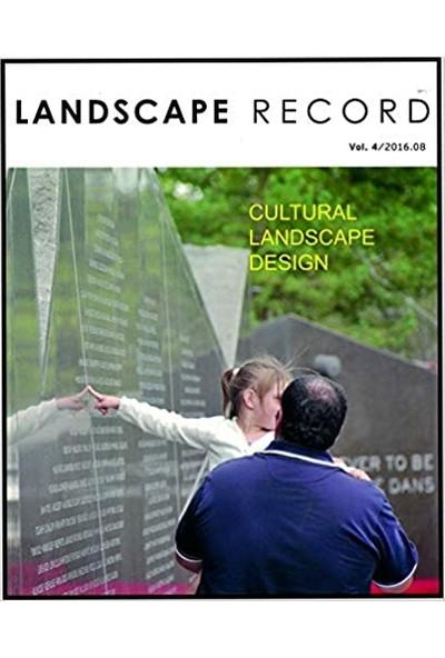 Cultural Landscape Design (Landscape Record Vol.4-2016)