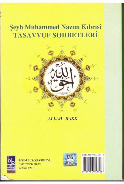 Tasavvuf Sohbetleri - Şeyh Muhammed Nazım Kıbrısi