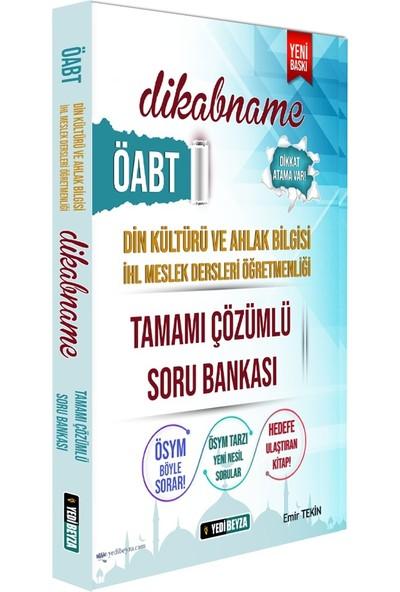 Yedi Beyza Yayınları ÖABT Dikabnâme Din Kültürü ve Ahlak Bilgisi Öğretmenliği Tamamı Çözümlü Soru Bankası
