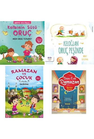 Ramazan ve Çocuklar Temalı 4 Kitap Set - Kalbimin Süsü Oruç - Keloğlan Oruç Peşinde - Ramazan ve Çocuk - Bizim Evde Ramazan - Merve Gülcemal - Nurdan Damla - Esra Korkmaz