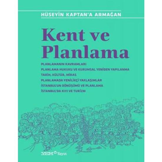 Kent ve Planlama