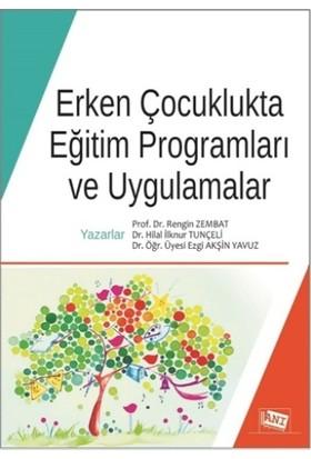 Anı Yayıncılık Erken Çocuklukta Eğitim Programları ve Uygulamalar
