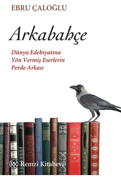 Arkabahçe - Ebru Çaloğlu