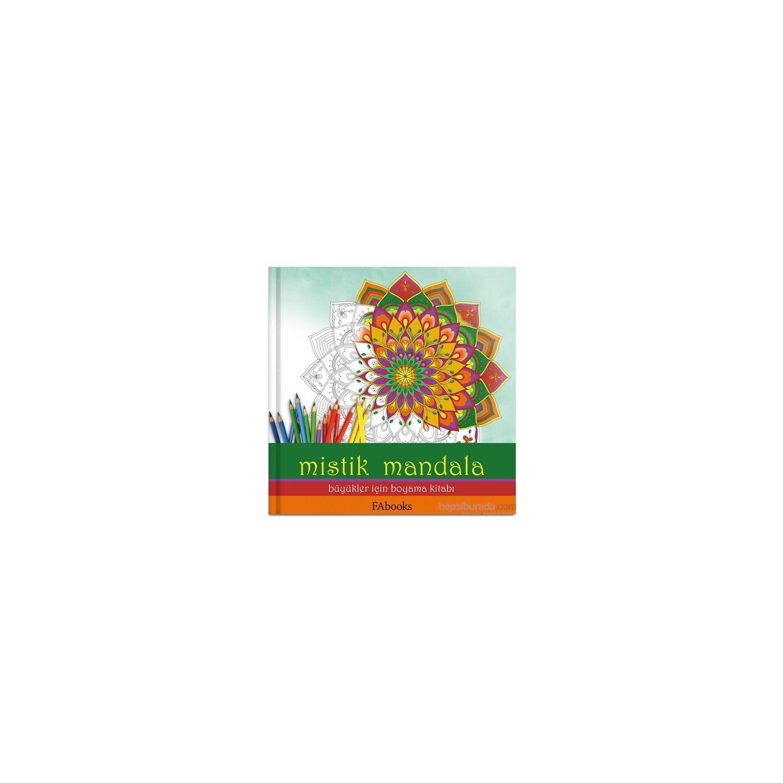 Mistik Mandala Büyükler Için Boyama Kitabı Fatoş Ayvaz Fiyatı